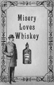 misery loves whiskey