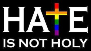 Hate Is Not Holy